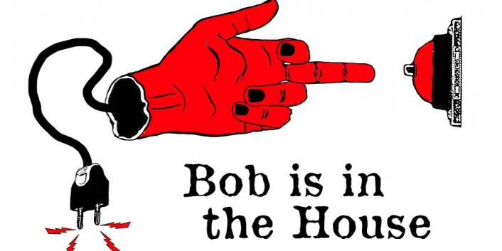 Bob is in the House